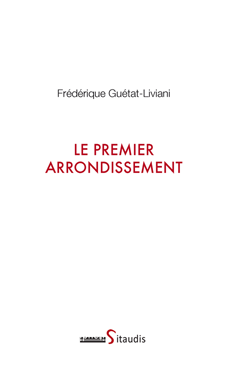 Le premier arrondissement de Frédérique Guétat-Liviani